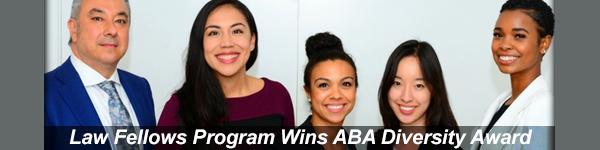 ABA Diversity Award Goes to Law Fellows Program