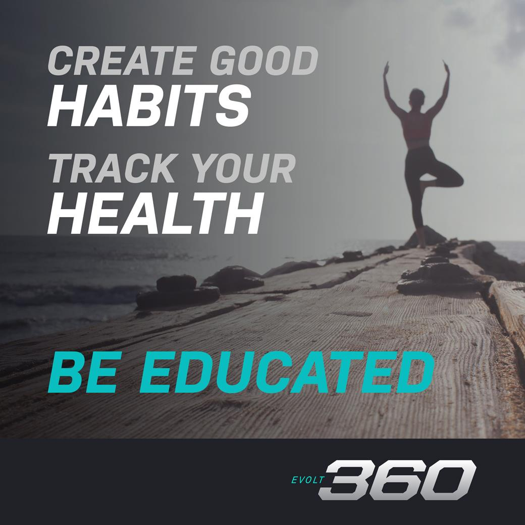 Evolt360 - Create good habits, track your health, be educated