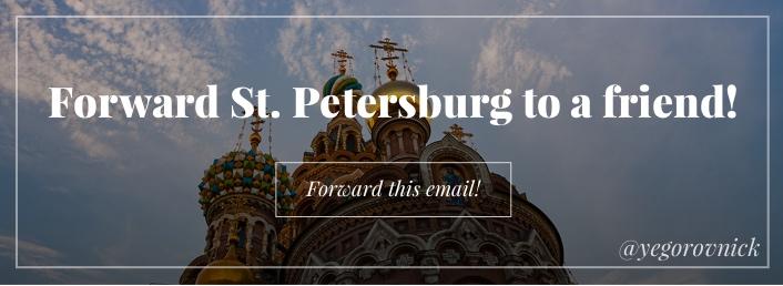 Forward St. Petersburg to a Friend