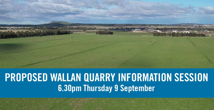 Proposed Wallan Quarry Information Session. 6.30pm Thursday 9 September