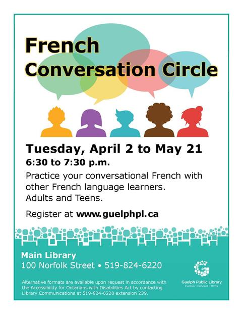 Register for our French Conversation Circles at the Main Library on Tuesdays at 6:30 p.m. starting on April 2. Practice conversational French with other French language learners.