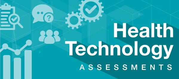 Health Technology Assessments