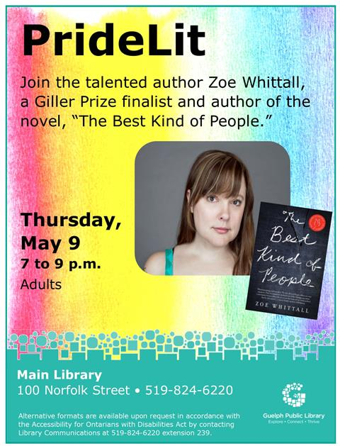 Join the talented Zoe Whittall, a Giller Prize finalist and author of the novel, The Best Kind of People at this PrideLit author event.
