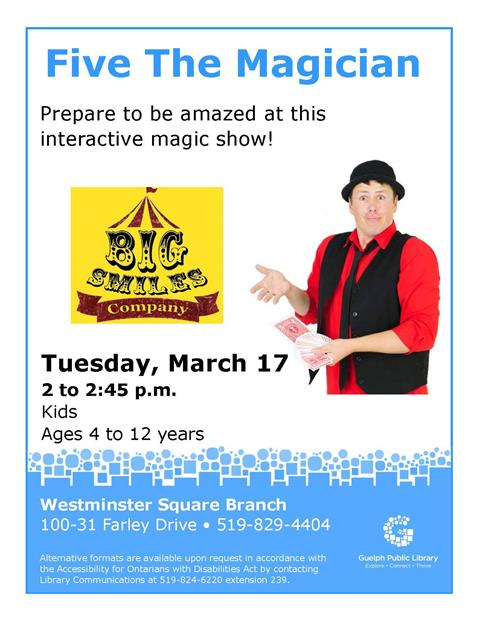 Prepare to be amazed by Five the Magician at this interactive magic show for children ages 4 to 12 years. Tuesday March 17 at 2 p.m. in our Westminster Square Branch.