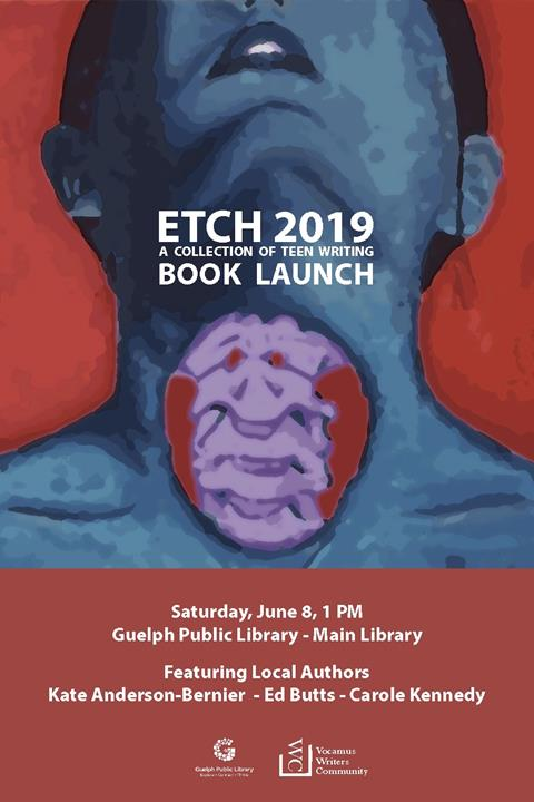 Our Teen ETCH 2019 Book Launch is on Saturday June 8 at 1 p.m. in the Main Library. Details at http://guelphpl.libnet.info/event/1697834