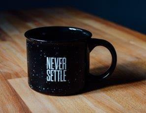 Mug that says never settle
