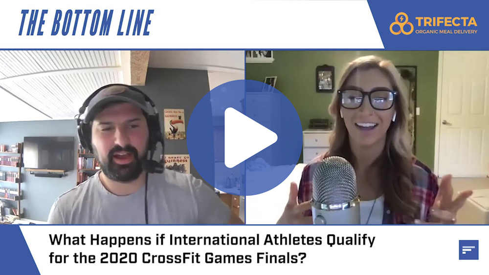 What Happens If International Athletes Qualify for the 2020 CrossFit Games Finals?