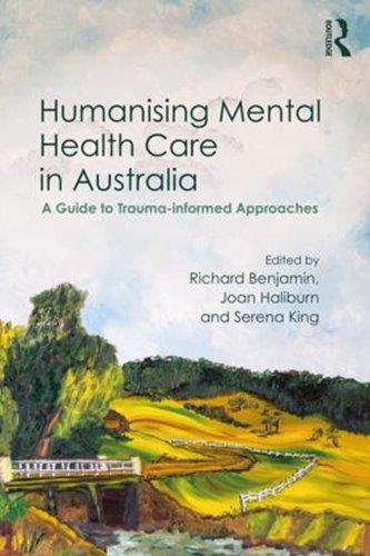Humanising Mental Health Care in Australia