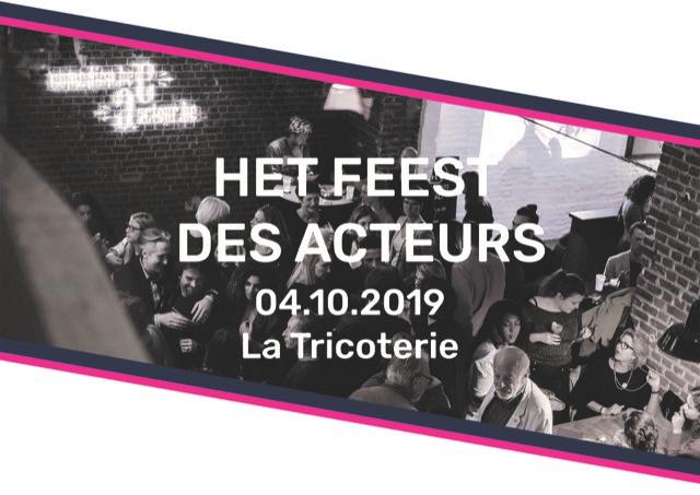 Het feest van de acteurs 2e editie - 4 oktober 2019