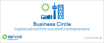 Ad: Servus Credit Union – The Business Circle