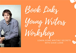 Young Writers Workshop with author Dave Lowe