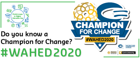 WAHED Champions for Change banner with text: Do you know a Champion for Change? #WAHED2020
