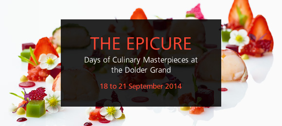 The Epicure at the Dolder Grand – 18 to 21 September 2014