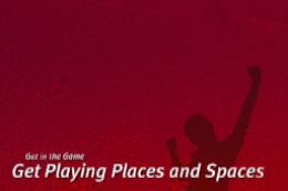 Get Playing Spaces & Places