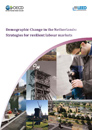 Demographic change in the Netherlands: Strategies for resilient labour markets