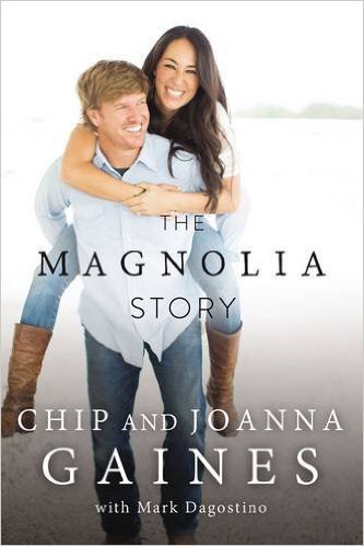 The Magnolia Story: Chip and Joanna Gaines