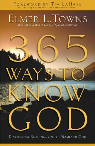 365 Ways to Know God: Devotional Readings on the Names of God
