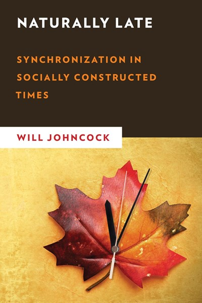 Naturally Late Synchronization in Socially Constructed Times