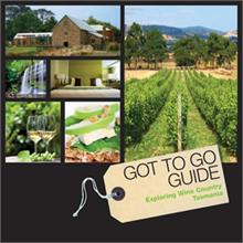 Got to go guide - WIne Counry Tasmania