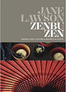 Zenbu Zen: Finding Food, Culture And Balance In Kyoto by Jane Lawson