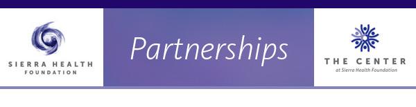 Sierra Health Foundation Partnerships