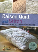 Raised Quilt and Stitch - Sylvia Critcher