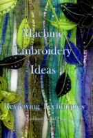 Machine Embroidery Ideas - from Kathleen Laurel Sage