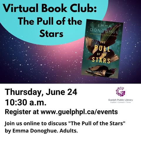 Register for library's virtual book club: The Pull of the Stars on Tuesday, June 24 at 10:30 a.m. Registration is required. n to Be More Active on Thursday, June 21 at 2 p.m. in the Main Library. Presented by Clear Path Chiropractic Care.