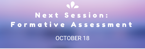 Next Session: Formative Assessment