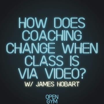 How Does Coaching Change When Class is Via Video?
