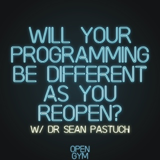 Dr. Sean Pastuch Discuss Post-Lockdown Programming