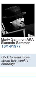Birthdays: Marty Sammon AKA Slammin Sammon: 10/14/1977