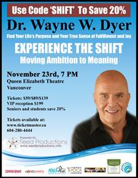 Dr. Wayne Dyer - The Shift ~ Moving from Ambition to Meaning