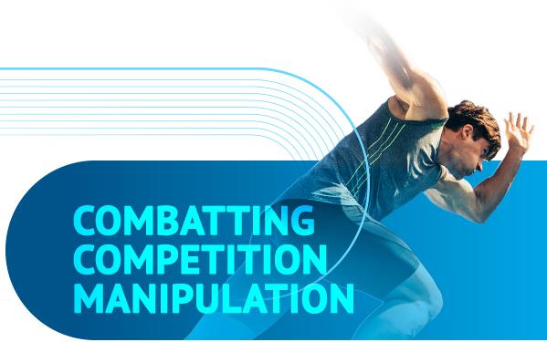 Combatting Competition Manipulation