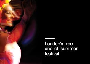 14 & 15 September 2013: London's free end-of-summer festival